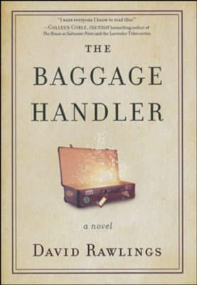 The Baggage Handler  -     By: David Rawlings