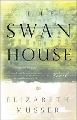 The Swan House  -     By: Elizabeth Musser