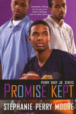 #5: Promise Kept   -     By: Stephanie Perry Moore