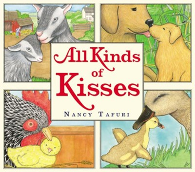 All Kinds of Kisses - eBook  -     By: Nancy Tafuri