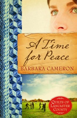A Time for Peace - eBook  -     By: Barbara Cameron