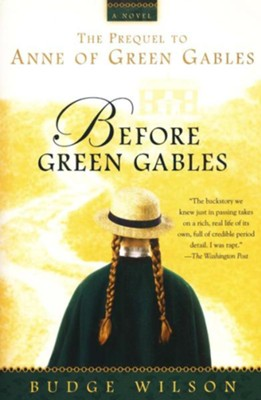 Before Green Gables   -     By: Budge Wilson