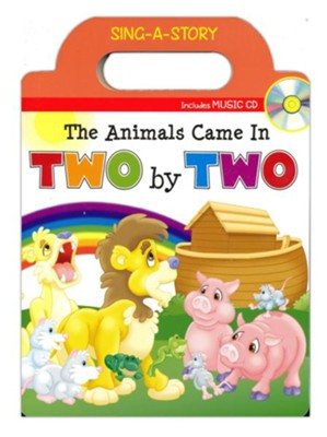The Animals Came in Two by Two: Sing-a-Story Book with CD  -     By: Kim Mitzo Thompson, Karen Mitzo Hilderbrand
