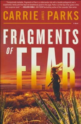 Fragments of Fear  -     By: Carrie Stuart Parks
