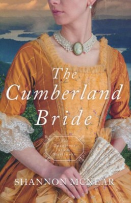 The Cumberland Bride #5  -     By: Shannon McNear