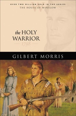 Holy Warrior, The - eBook  -     By: Gilbert Morris