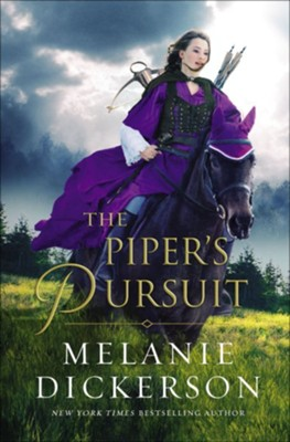 The Piper's Pursuit  -     By: Melanie Dickerson