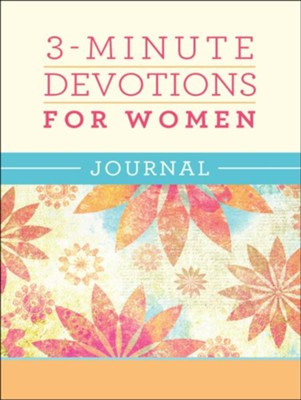 3-Minute Devotions for Women Journal  -     By: Compiled by Barbour Staff