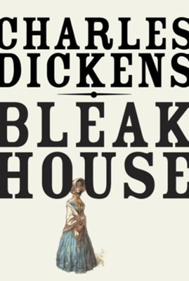Bleak Huose - eBook  -     By: Charles Dickens