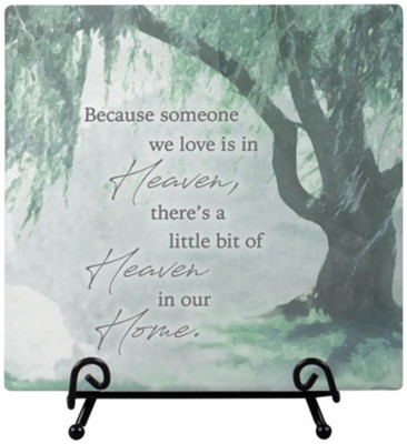 Because Someone We Love is In Heaven Easel Plaque  -