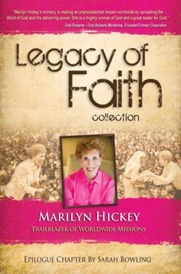 Legacy of Faith Collection: Marilyn Hickey - eBook  -     By: Marilyn Hickey