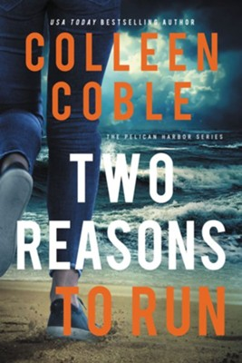 Two Reasons to Run  -     By: Colleen Coble
