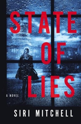 State of Lies  -     By: Siri Mitchell