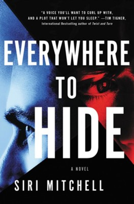Everywhere to Hide  -     By: Siri Mitchell
