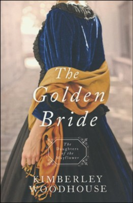 Golden Bride  -     By: Kimberley Woodhouse