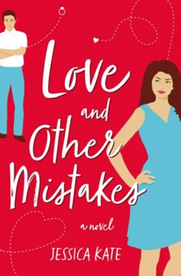 Love and Other Mistakes  -     By: Jessica Kate