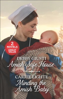 Amish Safe House and Minding the Amish Baby  -     By: Debby Giusti, Carrie Lighte