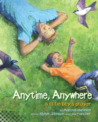 Anytime, Anywhere: A Little Boy's Prayer - eBook  -     By: Marcus Hummon