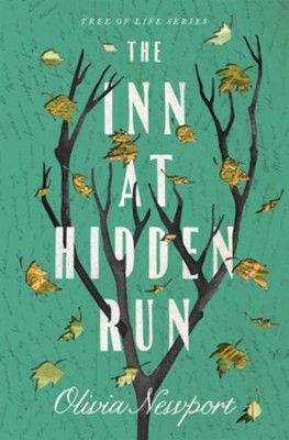 The Inn at Hidden Run  -     By: Olivia Newport