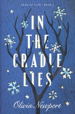 In the Cradle Lies  -     By: Olivia Newport