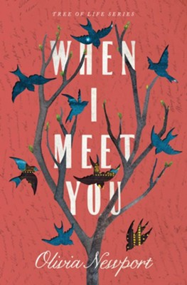 When I Meet You, #3  -     By: Olivia Newport