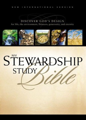 NIV Stewardship Study Bible: Discover God's Design for Life, the Environment, Finances, Generosity, and Eternity / Special edition - eBook  -