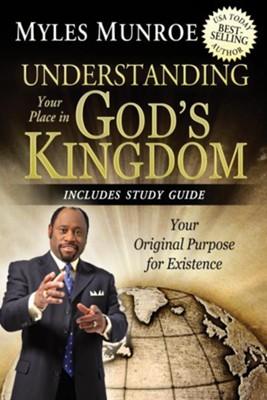 Understanding your place in gods kingdom your original purpose for understanding your place in gods kingdom your original purpose for existence ebook by fandeluxe Gallery