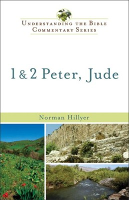 1 and 2 Peter, Jude - eBook  -     By: Norman Hillyer
