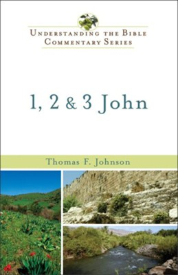1, 2 and 3 John - eBook  -     By: Thomas F. Johnson