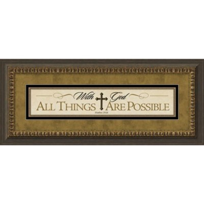 With God, All Things Are Possible Framed Art  -