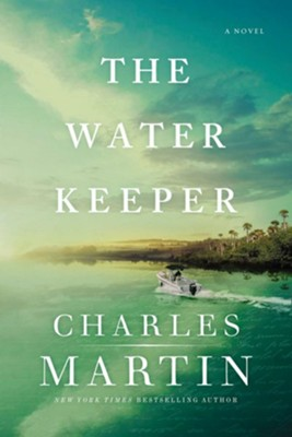 Water Keeper  -     By: Charles Martin