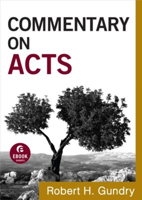 Commentary on Acts - eBook  -     By: Robert H. Gundry