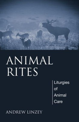 Animal Rites  -     By: Andrew Linzey