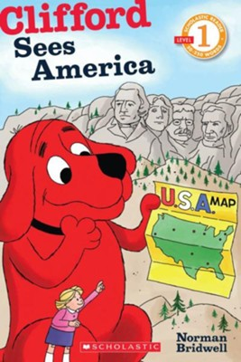 Scholastic Reader Level 1: Clifford Sees America  -     By: Norman Bridwell