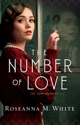 The Number of Love, #1  -     By: Roseanna M. White