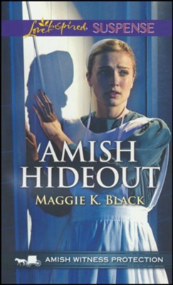 Amish Hideout  -     By: Maggie K. Black