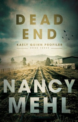 NEW! #3: Dead End    -     By: Nancy Mehl