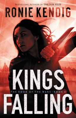 NEW! #2: Kings Falling    -     By: Ronie Kendig