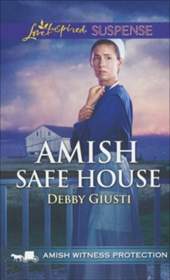 Amish Safe House  -     By: Debby Giusti