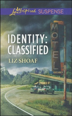Identity: Classified  -     By: Liz Shoaf