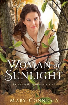 Woman of Sunlight #2 TP   -     By: Mary Connealy
