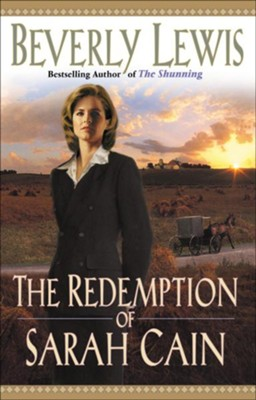 The Redemption of Sarah Cain   -     By: Beverly Lewis