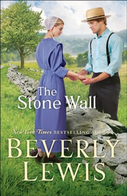 The Stone Wall  -     By: Beverly Lewis