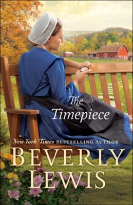 The Timepiece, Hardcover  -     By: Beverly Lewis