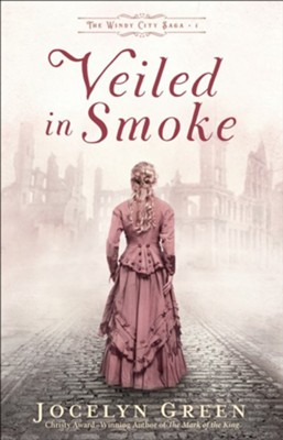 #1: Veiled in Smoke   -     By: Jocelyn Green