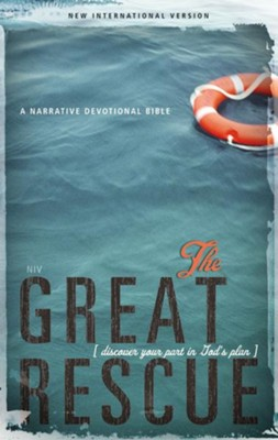 The Great Rescue (NIV): Discover Your Part in God's Plan: Revised Edition / Special edition - eBook  -     By: Zondervan Bibles