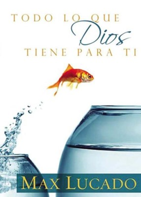 Todo lo que Dios Tiene para Tí, eLibro  (You Can Be Everything God Wants You To Be, eBook)  -     By: Max Lucado