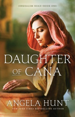 #1: Daughter of Cana   -     By: Angela Hunt