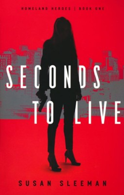 Seconds to Live #1  -     By: Susan Sleeman