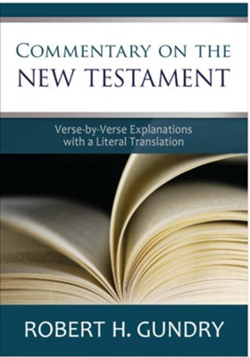 Commentary on the New Testament - eBook  -     By: Robert H. Gundry